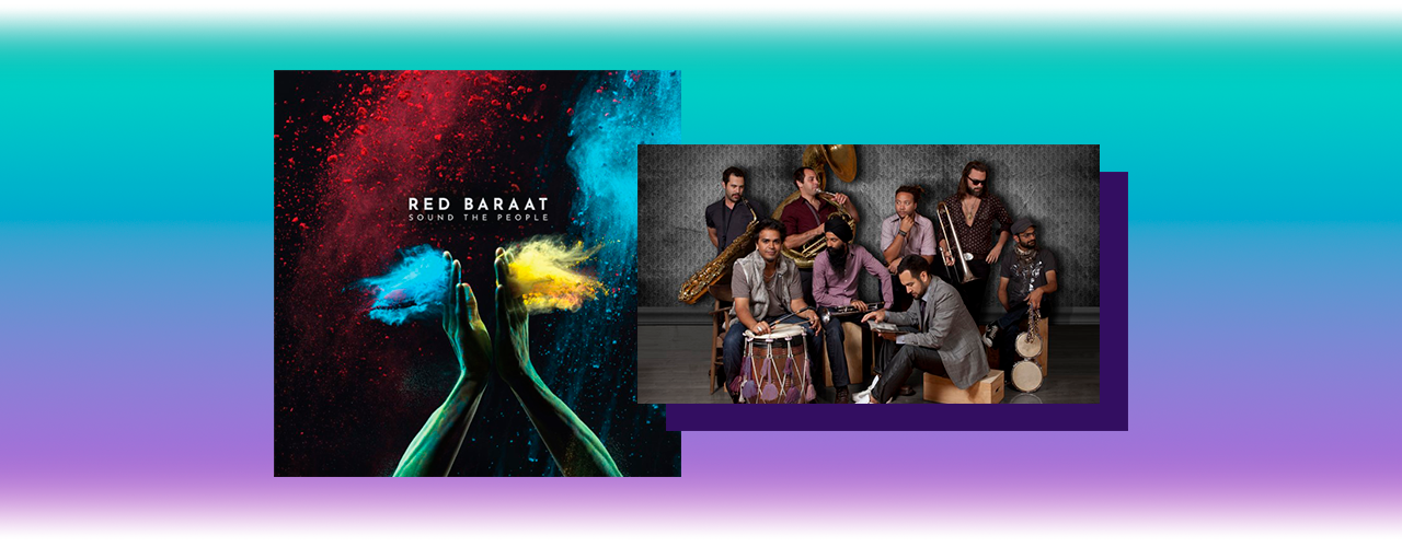 Red Baraat – Sound the People