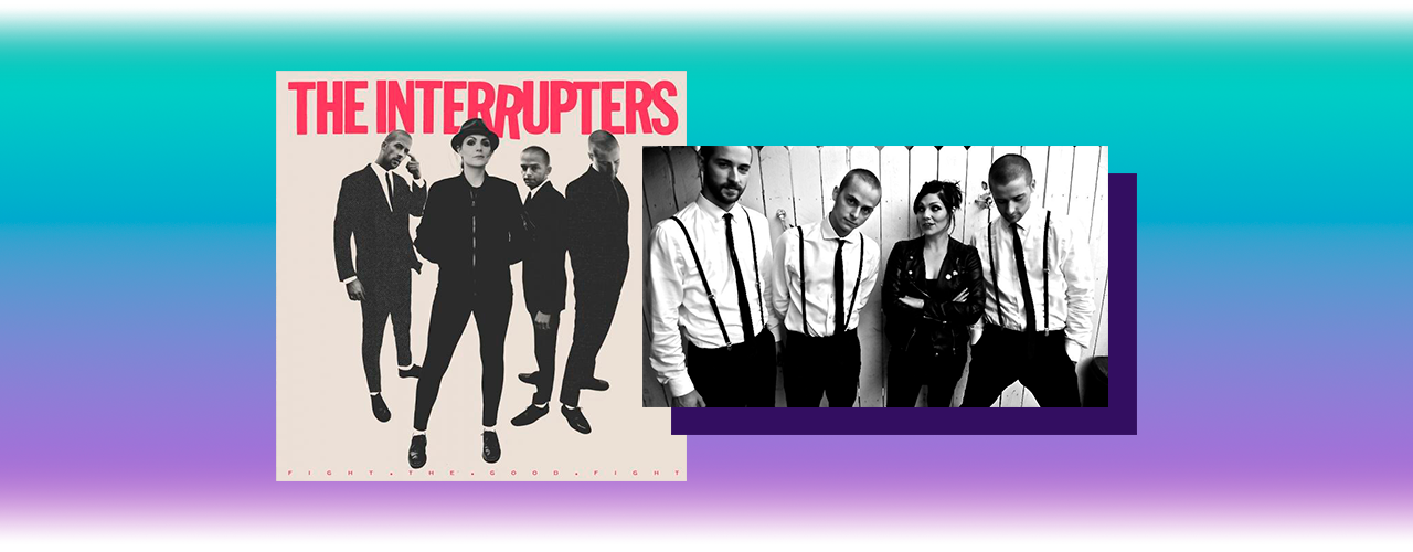 The Interrupters — Fight the Good Fight