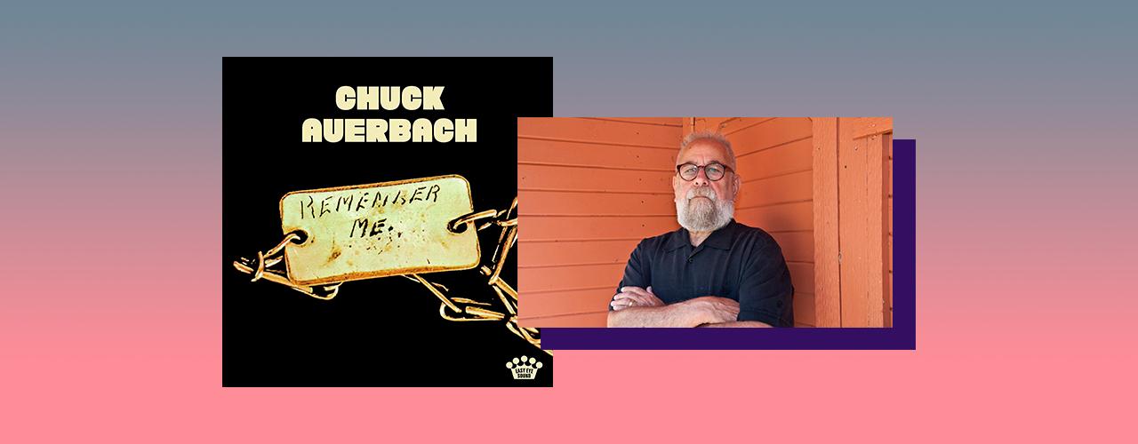 Chuck Auerbach — Remember Me