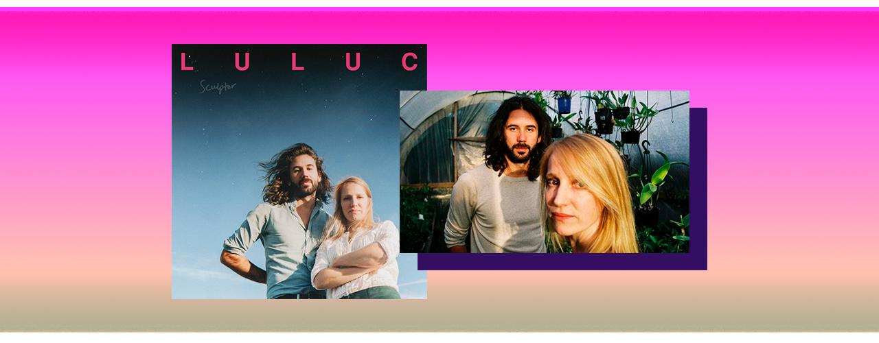 Luluc – Sculptor